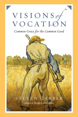 Visions of Vocation common grace for the common good